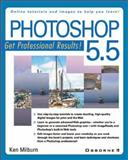 Photoshop 5.5 Professional Results, Milburn, Ken, 0072122994