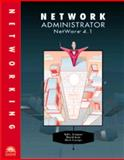 Network Administrator : NetWare 4.1, Simpson, Ted L. and Auer, Dave, 0760032998