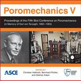 Poromechanics V : Proceedings of the Fifth Biot Conference on Poromechanics, , 0784412995