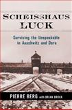 Scheisshaus Luck, Pierre Berg and Brian Brock, 0814412998