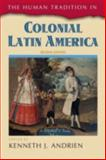 The Human Tradition in Colonial Latin America, , 1442212993