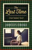 The Last Time, Jacquelyn Eubanks, 1478712996
