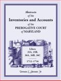 Abstracts of the Inventories and Accounts of the Prerogative Court of Maryland,, Vernon L. Skinner, 158549299X