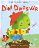 Dini Dinosaur, Karen Beaumont, 0062072994