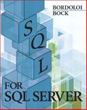 SQL for SQL Server, Bordoloi, Bijoy and Bock, Douglas B., 0131132997
