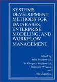 Systems Development Methods for Databases, Enterprise Modeling, and Workflow Management, , 0306462990