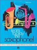 Learn to Play Saxophone, William Eisenhauer and Charles Gouse, 0739022997