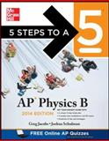 5 Steps to a 5 AP Physics B 2014, Jacobs, Greg and Schulman, Joshua, 0071802991