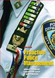 Proactive Police Management, Thibault, Edward A. and Lynch, Lawrence M., 0131122991