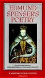 Edmund Spenser's Poetry : Authoritative Texts, Criticism, Spenser, Edmund, 0393962997