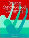 Creative Synchronized Swimming 9780880112994