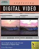 Exploring Digital Video, Rysinger, Lisa, 1401842992