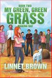 Book Two My Green, Green Grass, Linnet Brown, 1493162993