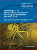 Proceedings of the 5th International Symposium on Lithographic Limestone and Plattenkalk, , 3034802994