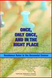 Once, Only Once, and in the Right Place : Residence Rules in the Decennial Census, Panel on Residence Rules in the Decennial Census, Committee on National Statistics, Division of Behavioral and Social Sciences and Education, National Research Council, 0309102995