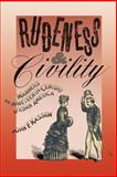 Rudeness and Civility, John F. Kasson, 0374522995