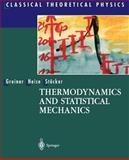 Thermodynamics and Statistical Mechanics, Greiner, Walter and Neise, Ludwig, 0387942998