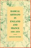 Radical Artisans in England and France, 1830-1870, Prothero, Iorwerth, 0521582997