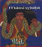 Mami Wata : Arts for Water Spirits in Africa and Its Diasporas, Drewal, Henry John, 0974872997