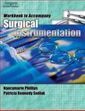 Surgical Instrumentation, Nancymarie Phillips, Patricia Sedlak, 1401832997