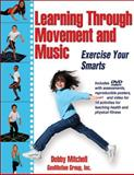 Learning Through Movement and Music, GeoMotion Group, Inc. Staff and Debby Mitchell, 1450412998