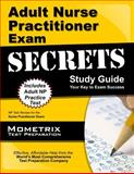 Adult Nurse Practitioner Exam Secrets Study Guide : NP Test Review for the Nurse Practitioner Exam, NP Exam Secrets Test Prep Team, 161072299X