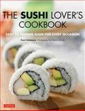 The Sushi Lover's Cookbook, Yumi Umemura, 4805312998
