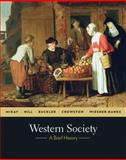 Western Society : A Brief History, McKay, John P. and Hill, Bennett D., 0312682999