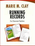 Running Records for Classroom Teachers, Clay, Marie M., 0325002991