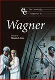 The Cambridge Companion to Wagner, , 052164299X