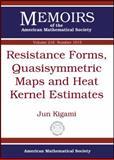 Resistance Forms, Quasisymmetric Maps and Heat Kernel Estimates, Jun Kigami, 082185299X