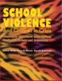 School Violence and Children in Crisis 9780891082996