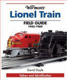 Warman's Lionel Train Field Guide, David Doyle, 0896892999