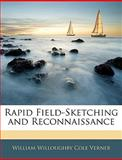Rapid Field-Sketching and Reconnaissance, William Willoughby Cole Verner, 114534299X