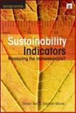 Sustainability Indicators : Measuring the Immeasurable?, Bell, Simon and Morse, Stephen, 1844072991