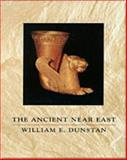 The Ancient near East, Dunstan, William E., 0030352991