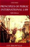 Principles of Public International Law, Brownlie, Ian, 0198762992