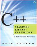 The C++ Standard Library Extensions : A Tutorial and Reference, Becker, Pete, 0321412990