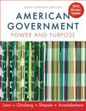 American Government : Power and Purpose, Ansolabehere, Stephen and Ginsberg, Benjamin, 0393932990