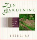 Zen Gardening, Veronica Ray, 0425152995