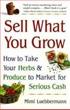 Sell What You Grow 9780761522997