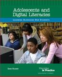 Adolescents and Digital Literacies, Sara Kajder, 0814152996