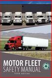 Motor Fleet Safety Manual, Brodbeck, John E., 0879122994