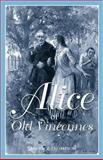 Alice of Old Vincennes, Maurice Thompson, 091599299X