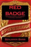 Red Badge, Benjamin Barr, 1470122995