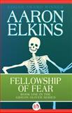 Fellowship of Fear, Aaron Elkins, 149764299X