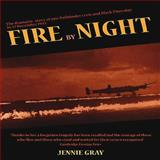 Fire by Night, Jennie Gray, 1906502994