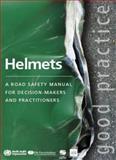 Helmets, World Health Organization, 9241562994