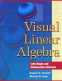 Visual Linear Algebra, Herman, Eugene A. and Pepe, Michael D., 0471682993