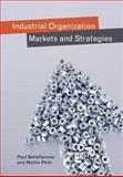 Industrial Organization : Markets and Strategies, Belleflamme, Paul and Peitz, Martin, 052186299X